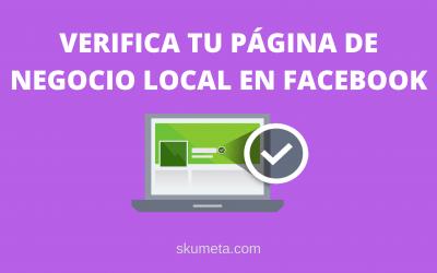 Cómo verificar un negocio local en Facebook