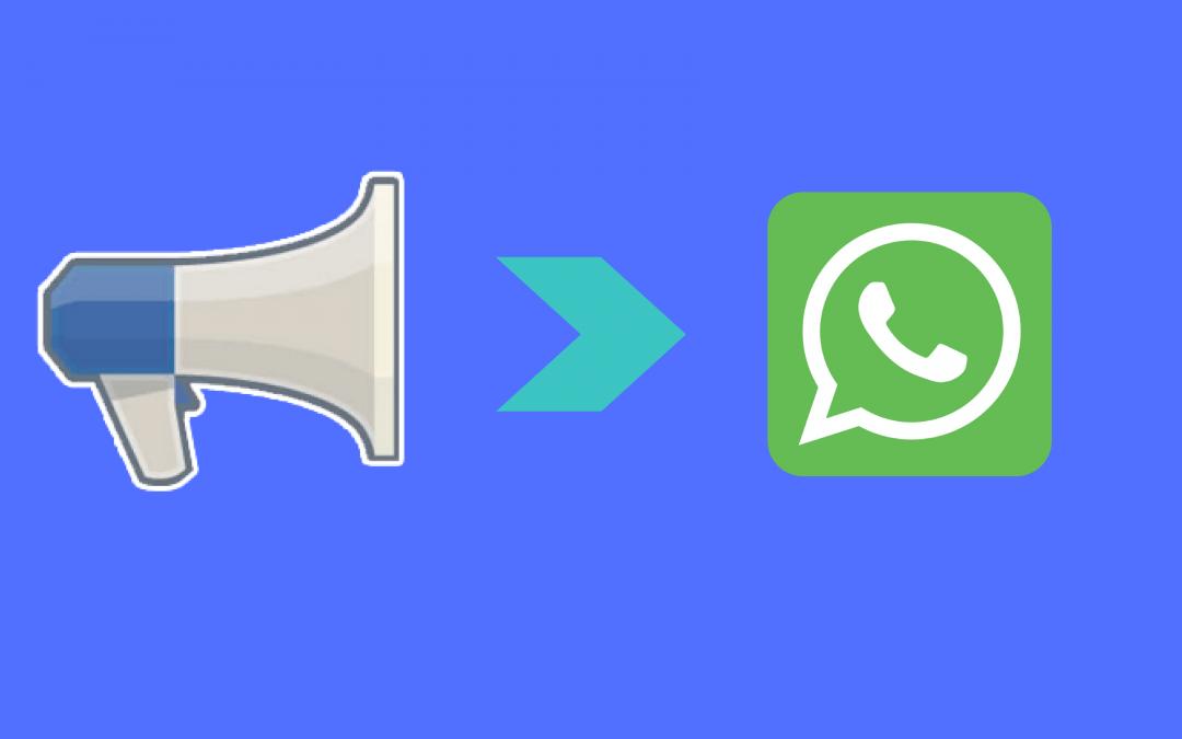 Facebook Ads: cómo crear una campaña de WhatsApp